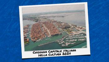 chioggia capitale cultura-BLOG
